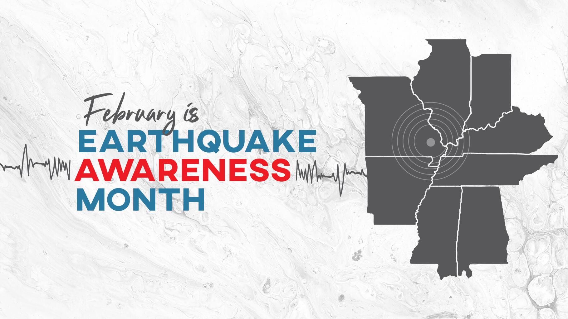 February is Earthquake Awareness Month